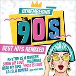 Remembering The 90s/Best Hits Remixed