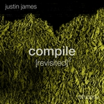 Justin James: Compile [revisited] 2