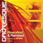 Grotesque Reworked & Remixed
