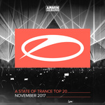 A State Of Trance Top 20: November 2017 (Selected By Armin Van Buuren)