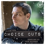 Choice Cuts Vol 010 Compiled By Luke Stanger