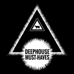 Deephouse Must-Haves