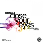 Close Your Eyes/Elevate