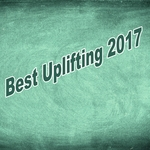Best Uplifting 2017