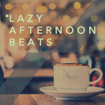 Lazy Afternoon Beats