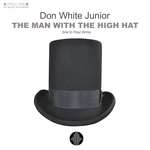 The Man With The High Hat