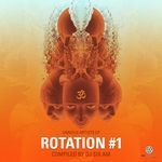 Rotation Vol 1 (Compiled By Dj SixAM)
