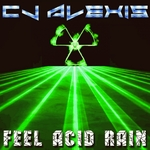 CJ Alexis: Feel Acid Rain