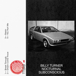BILLY TURNER - Nocturnal Subconscious (Front Cover)