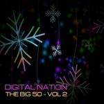 Digital Nation - The Big 50 Vol 2