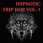 Hypnotic Trip Hop Vol 1