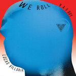 We Roll EP