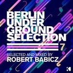 Berlin Underground Selection Vol 7
