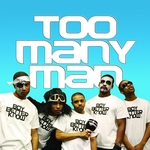 Too Many Man