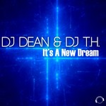 DJ Dean & DJ TH: It's A New Dream