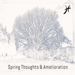 KYLE MISKO - Spring Thoughts & Amelioration (Front Cover)