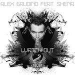 Watch Out (feat Shena)