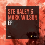 Ste Haley & Mark Wilson EP