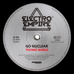 GO NUCLEAR - Techno World (Front Cover)