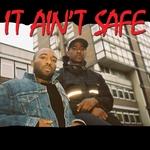 It Ain't Safe (Explicit)