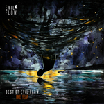 Best Of Evil Flow One Year