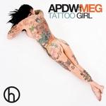 Tattoo Girl (feat Meg) (Remixes)