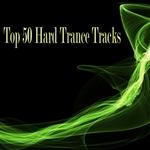 Top 50 Hard Trance Tracks