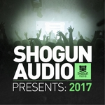 Shogun Audio Presents/2017