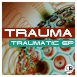 Traumatic EP