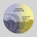 FRISKE - Destruction (Front Cover)