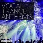 Vocal Trance Anthems Vol 3