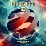 ERB N DUB & DISASZT - Stop (Front Cover)