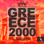 Greece 2000 (Padrinix 2k18 Mix)