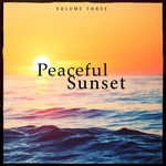 Peaceful Sunset Vol 3 (Lounge & Down Beat Tunes For Beach Bar, Cocktail Bar And Restaurant)