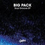 BIG PACK - Soul Groove EP (Front Cover)