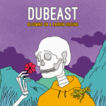 Dubeast: Blooming On A Barren Ground