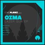 OZMA - Lazer Gun EP (Front Cover)