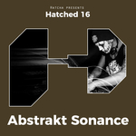 ABSTRAKT SONANCE - Hatched 16 (Front Cover)