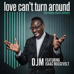 Love Can't Turn Around