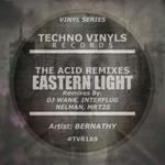 Eastern Light (The Acid Remixes)