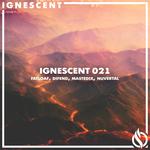 Ignescent 021