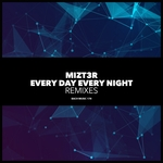 Every Day Every Night Remixes