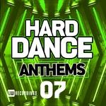 Hard Dance Anthems Vol 07