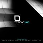 Tronic 2015 Part 1