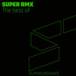 Best Of Super Rmx