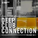 Deep Club Connection Vol 26