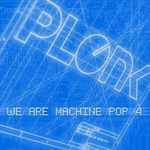 VARIOUS - We Are Machine Pop 4 (Front Cover)