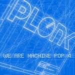 Various: We Are Machine Pop 4