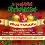 VARIOUS - A Real Trini Christmas (Soca Parang) (Front Cover)