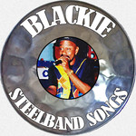 BLACKIE - Steelband Songs (Front Cover)